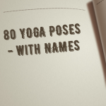 80 YOGA POSES With NAMES